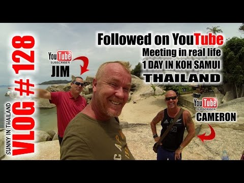 Followed on YouTube – Meeting in real life – Koh Samui Thailand in ONE day !