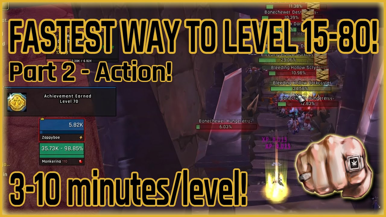 New Craziest And Fastest Leveling 15 80 In Bfa 3 10 Min Level Boosting Strategy For Low Level Youtube
