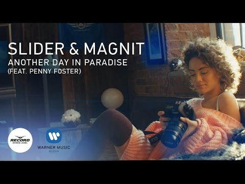 Slider & Magnit feat. Penny Foster - Another Day in Paradise