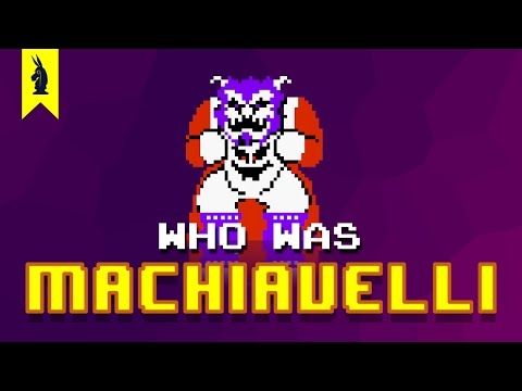 Who Was Machiavelli? (The Prince) – 8-Bit Philosophy