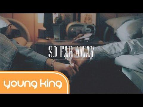 [Lyrics+Vietsub] So Far Away - Martin Garrix & David Guetta (Ft. Jamie Scott & Romy Dya)