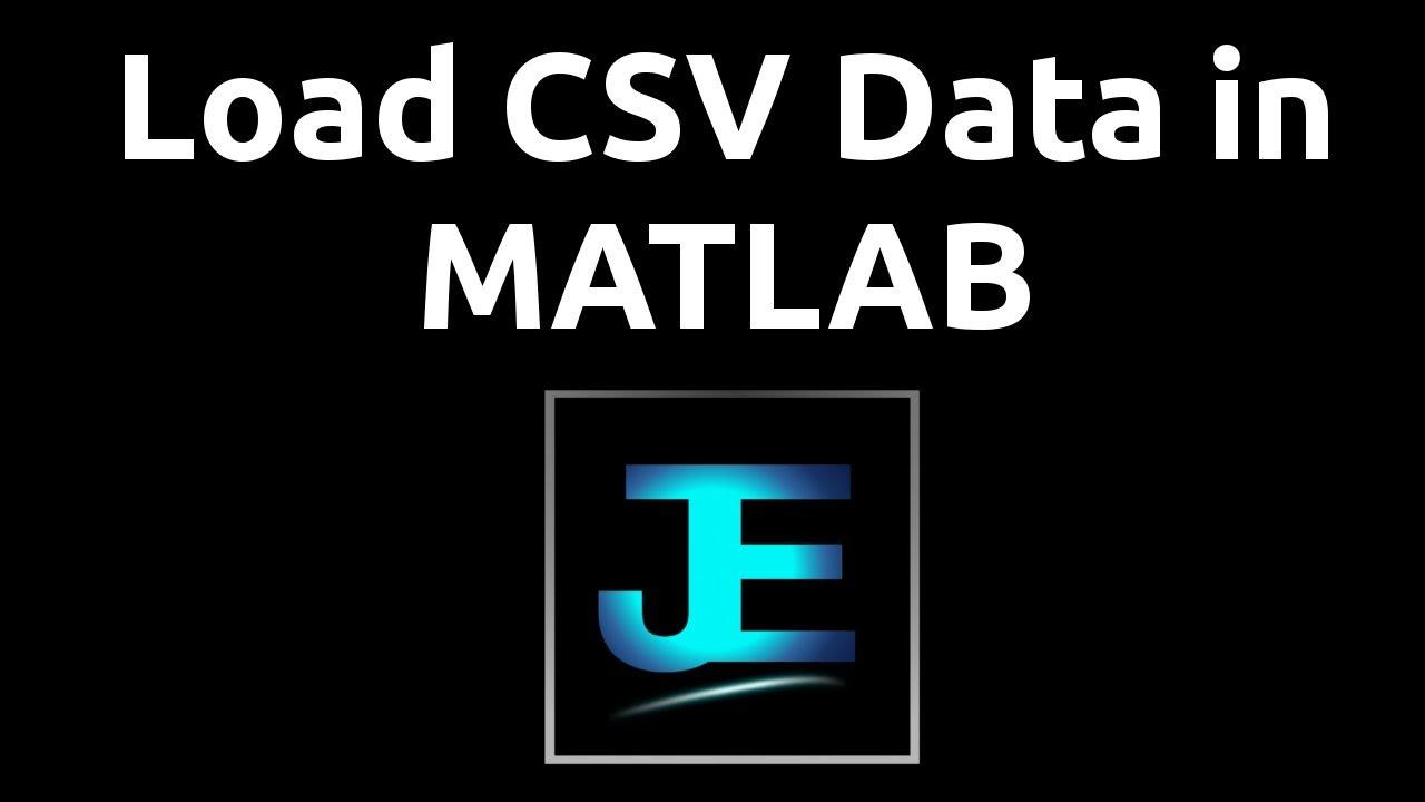 Explained: Load CSV Data [MATLAB]