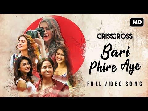 Bari Phire Aye | Crisscross | Nusrat | Mimi | Jaya | Sohini | Priyanka | Birsa | Nikhita| JAM8 | SVF