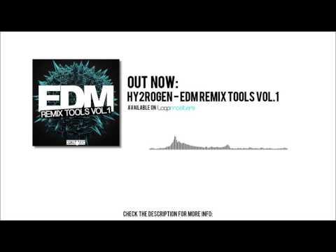 Hy2rogen EDM Remix Tools Vol  1
