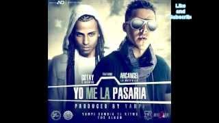 Gotay Ft. Arcangel - Yo Me La Pasaria (Prod. by Yampi). Letra