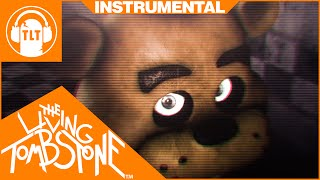 Five Nights at Freddy's 3 Song [ Instrumental ] - Die In A Fire (FNAF3) - Living Tombstone