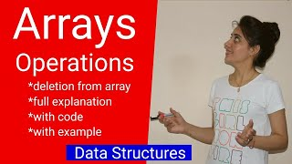 1.3 Array Operations | deletion from array | full explanation with code | data structure