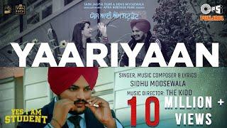 Yaariyaan | Yes I Am Student | Sidhu Moose Wala | Mandy Takhar | The Kidd | Tarnvir Jagpal | 22 Oct