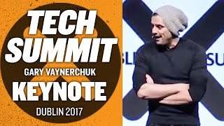 Dublin Tech Summit Gary Vaynerchuk Keynote | Ireland 2017