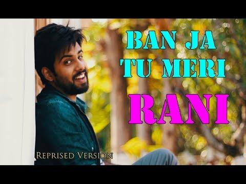 Banja Tu Meri Rani (Reprised Version)   Bankim Patel   Guru Randhawa