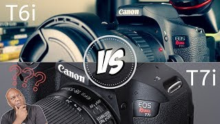 Best DSLR for Indie Filmmaking? Canon EOS Rebel T6i vs. Canon T7i Review 2019