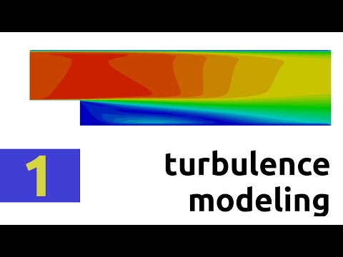 Introduction to stationary turbulence modeling (RAS) - Part 2 - YouTube