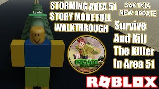 "[ROBLOX]: Survive And Kill The Killer In Area 51 ""Storming Area 51"" Full Walkthrough! 