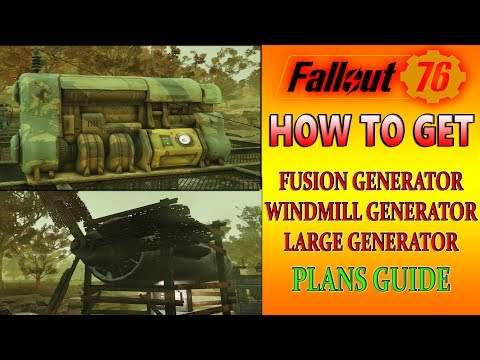 FUSION GENERATOR Plans Location | Fallout 76 | Large Generator & Windmill | Poseidon Energy Plant