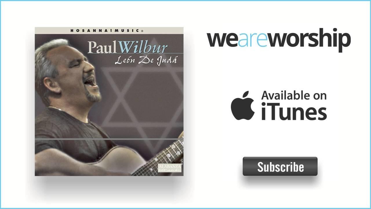 paul-wilbur-vamos-subamos-al-monte-weareworshipmusic