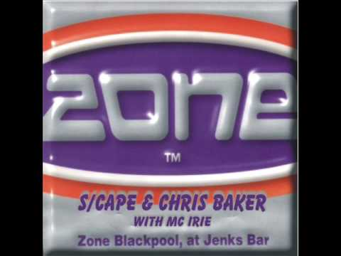 Zone - Scape & Chris Baker With MC Irie - Disc One