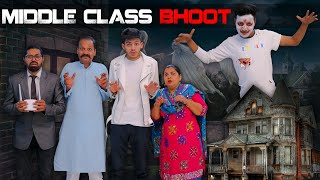 MIDDLE CLASS BHOOT || Sumit Bhyan