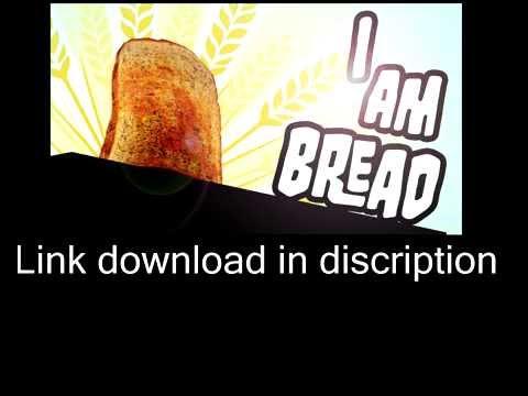 I AM Bread Download Torrent
