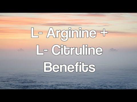 l-arginine-+-l-citrulline-benefits