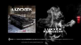 Luxxer   Represent