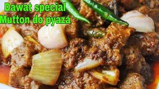 Mutton Do Pyaza Recipe in Hindi/Urdu/مٹن دو پیازہ گھر پر بناےںی Quik Easy N Tasty.