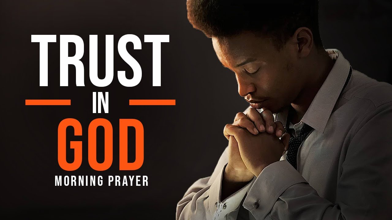 A Prayer To Increase Your Faith & Put Your Trust In God