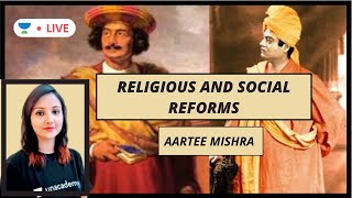 Religious and Social Reform Movements by Aartee Mishra | Modern History | UPSC CSE 2020