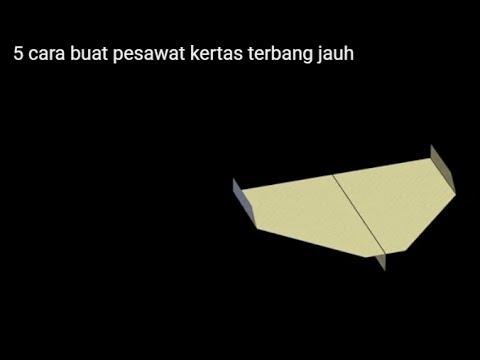 5 cara buat pesawat kertas terbang jauh
