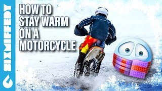 🔥❄ How To Stay Warm On A Motorcycle ❄🔥
