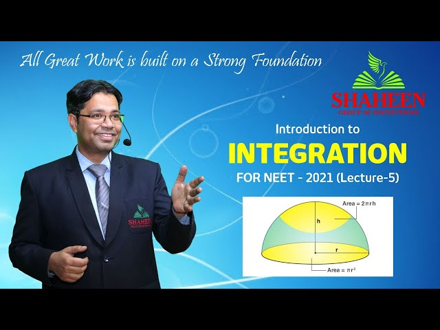 Integration for Beginners I Lecture 5 I Foundation classes for NEET-2021 by Mr. Sabat Anwar I