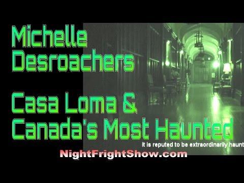 Casa Loma video Toronto real haunted castle Michelle Desroachers Night Fright Show / Brent Holland