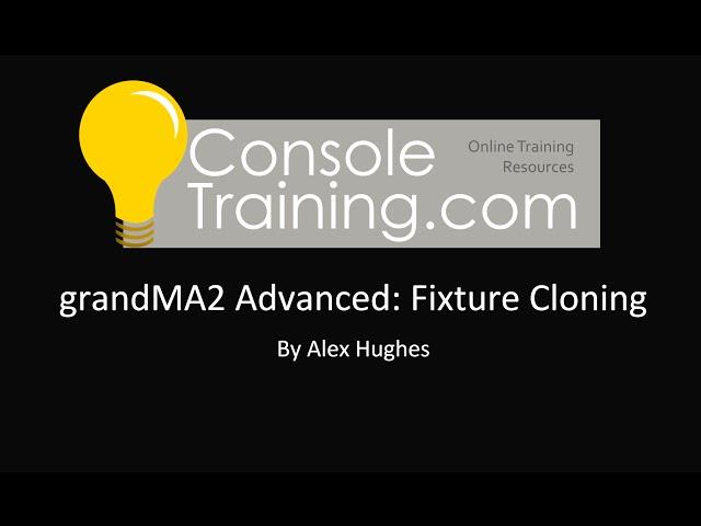 grandMA2 Advanced: Fixture Cloning