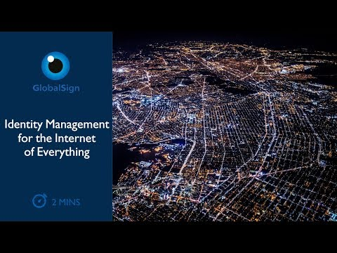 Identity Management for the Internet of Everything