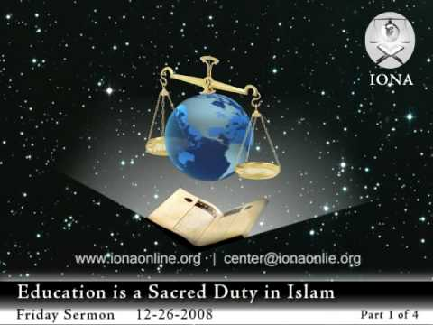 1 of 4: Education is a Sacred Duty in Islam