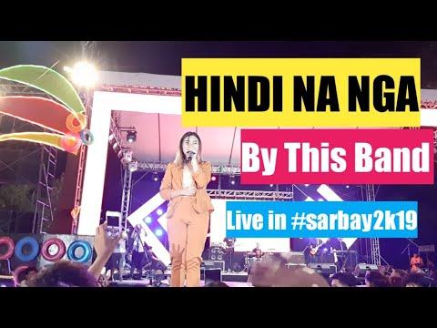 Hindi Na Nga by THIS BAND - Youtube Video Download Mp3 HD Free