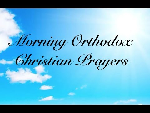 Morning Orthodox Christian Prayers