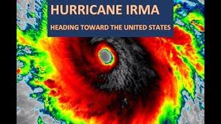 HURRICANE IRMA APPROACHING THE US (September 7, 2017)