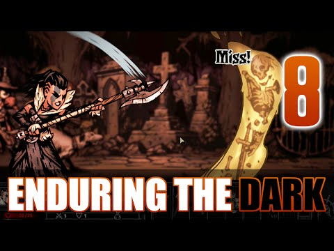 [8] Enduring the Dark (Let's Play Darkest Dungeon w/ GaLm)