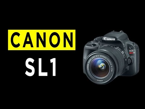 Canon EOS Rebel SL1 DSLR Camera Highlights & Overview -2020