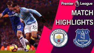 Man City v. Everton | PREMIER LEAGUE MATCH HIGHLIGHTS | 12/15/18 | NBC Sports