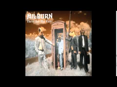 Milburn - These Are The Facts (Full Album)