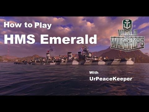 How To Play The HMS Emerald In World Of Warships