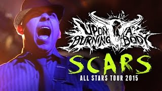 "Upon A Burning Body - ""Scars"" LIVE! All Stars Tour 2015"