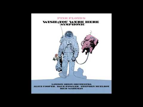 Pink Floyd's -Whish You Where Here Synphonic