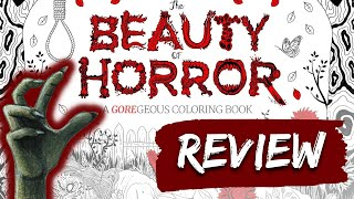 The Beauty of Horror Colouring Book Review