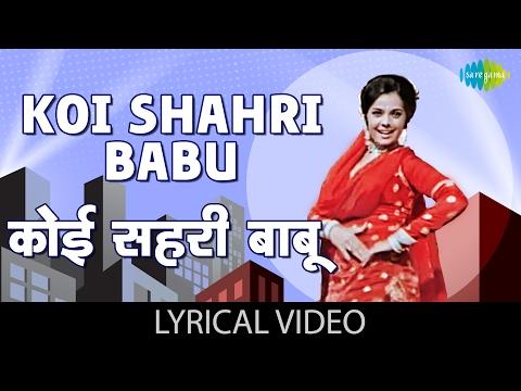 Koi Shahri Babu with lyrics | कोई शहरी बाबु गाने के बोल | Loafer | Dharmendra, Mumtaz