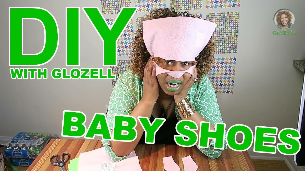 DIY with GloZell - Baby Shoes
