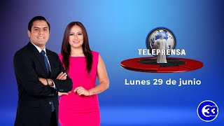 #TeleprensaMatinal   Lunes 29 de junio de 2020