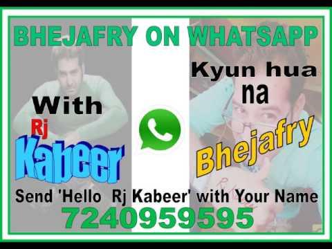 BHEJAFRY WITH RJ KABEERRAKESH SE BAAT KARAO BAS