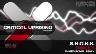 [KSX139] S.H.O.K.K. - Triple 7 (Ahmed Romel Remix)